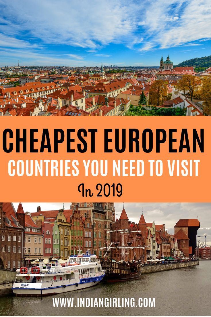 Top 10 Cheapest Countries To Visit In Europe And Around In 2019 Countries To Visit Cheap Places To Travel Europe Travel