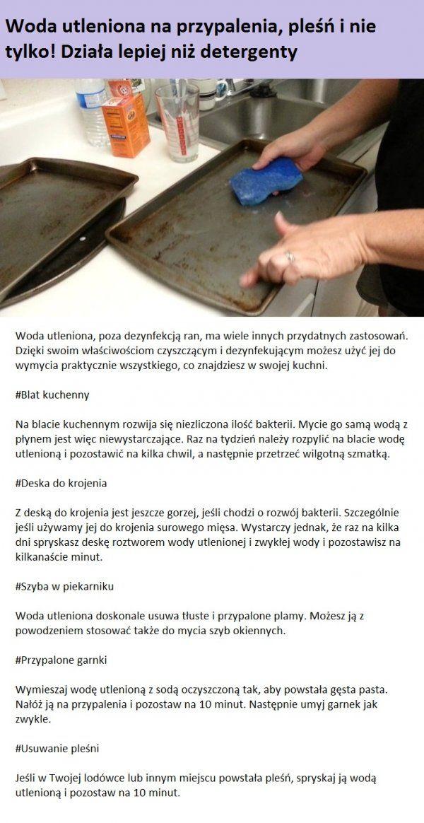 Woda utleniona na przypalenia, pleśń i nie tylko! Działa lepiej niż detergenty...