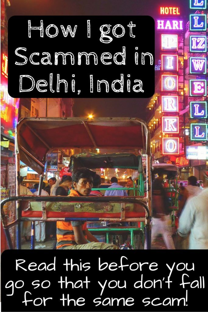 How I got Scammed in Delhi, India. Read this before visiting so that you don't fall for the same scam!