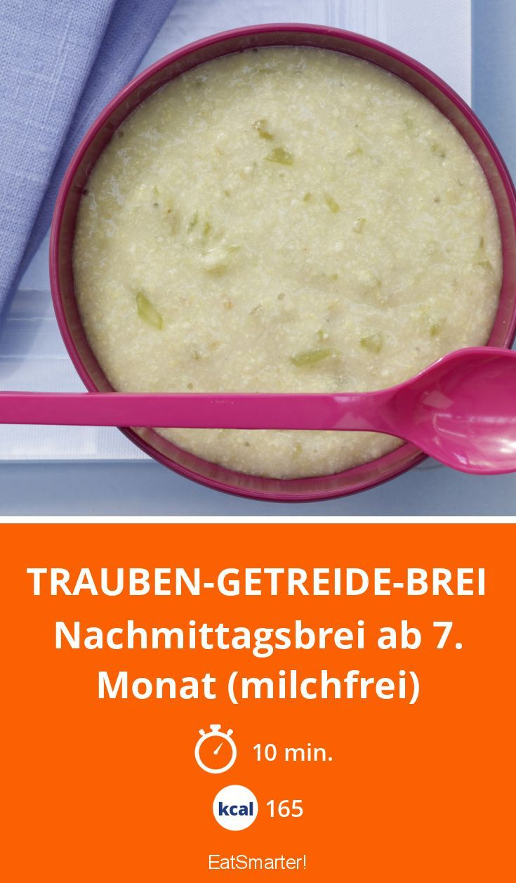 Trauben-Getreide-Brei - Nachmittagsbrei ab 7. Monat (milchfrei) - smarter - Kalorien: 165 Kcal - Zeit: 10 Min.   eatsmarter.de