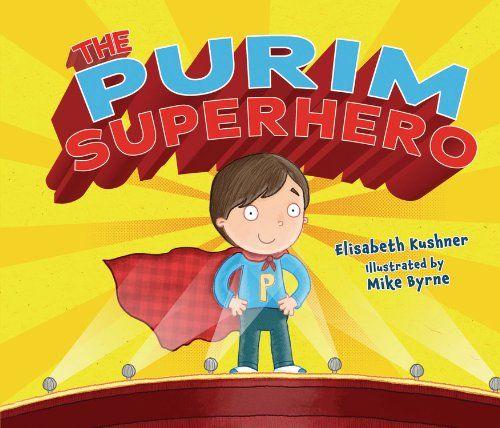 The Purim Superhero by Elisabeth Kushner https://www.amazon.ca/dp/0761390626/ref=cm_sw_r_pi_dp_x_iZ58zbQW5V6YJ