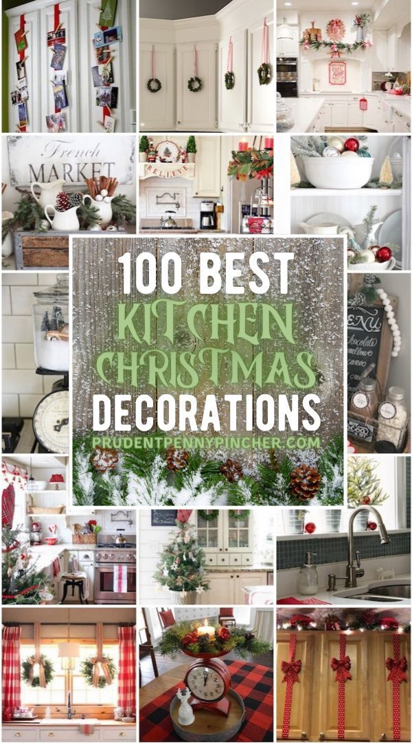 100 Best Kitchen Christmas Decorations In 2020 Christmas Kitchen Decor Easy Christmas Diy Christmas Crafts Decorations