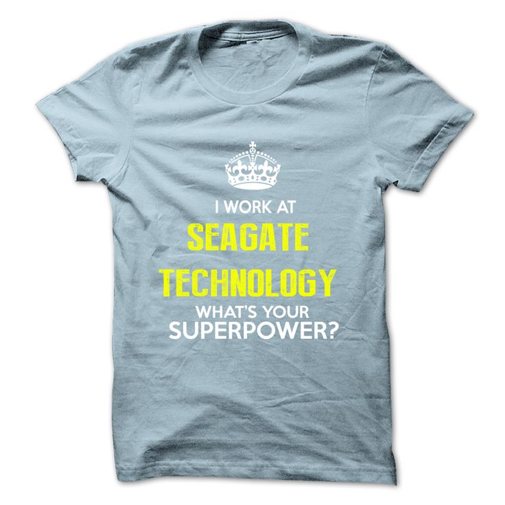 I Work At Seagate Technology What Your Superpower T-Shirts, Hoodies. CHECK PRICE ==► https://www.sunfrog.com/No-Category/I-Work-At-Seagate-Technology-What-Your-Superpower-.html?id=41382