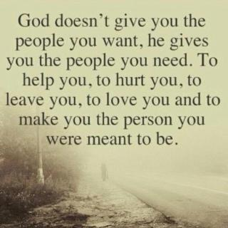 There is a reason for everyone who comes into your life!