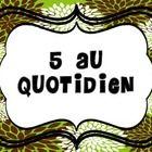 5 au Quotidien : Affiches