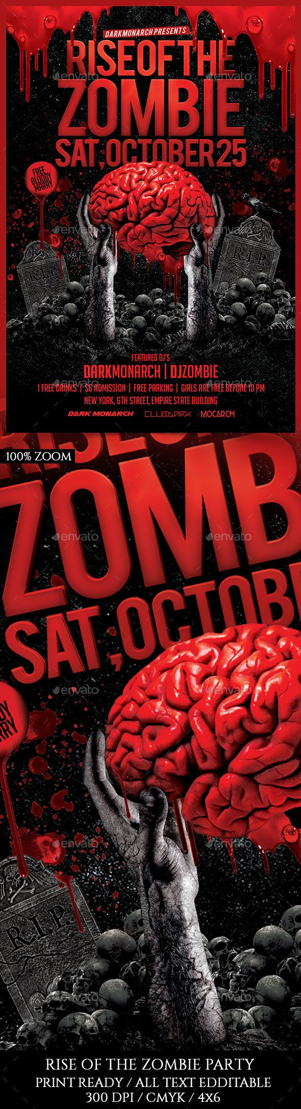 Rise Of The Zombie Party by darkmonarch Rise Of The Zombie Party Flyer Template PSD Super Easy to edit text and Elements Resolution: 300dpi CMYK color Well organized in f