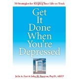 Get It Done When You're Depressed (Paperback)By Julie A. Fast