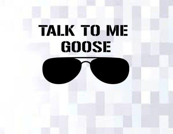 Download Talk To Me Goose svg\\Top Gunz SVG Png in 2020 | Talk to ...