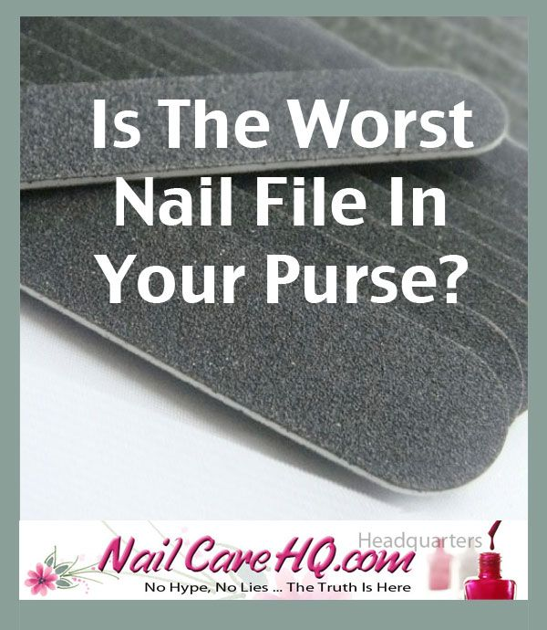 Nail Files   Which Is The Best Nail File For You?