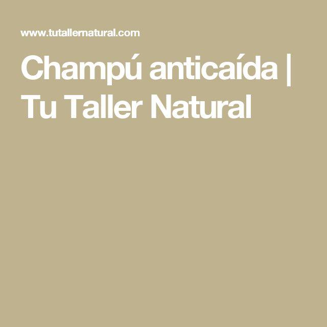 Champú anticaída | Tu Taller Natural