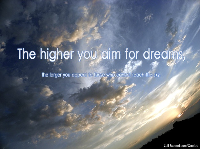 Aim high for your dreams. | Inspirational & Quotes ...