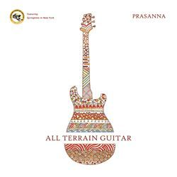 Prasanna – All-Terrain Guitar on http://www.musicnewsnashville.com/prasanna-terrain-guitar/