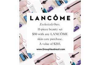 Save $20 at TheBay +50$ Lancôme Set ($203 estimated value) http://www.groupvaudreuil.com/all-deals/thebaie-lancome-set-discount-coupon