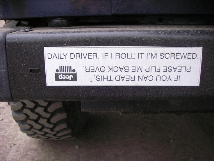 Bumper sticker on my Jeep.
