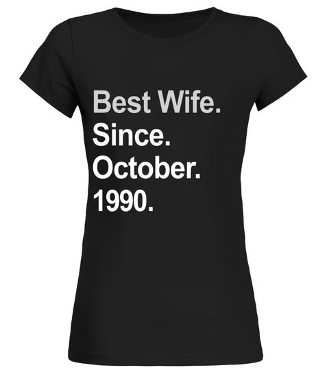 Best Wife Since October 1990 27th Wedding Anniversary TShirt