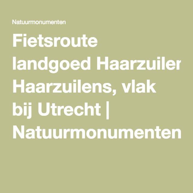 Fietsroute landgoed Haarzuilens, vlak bij Utrecht | Natuurmonumenten