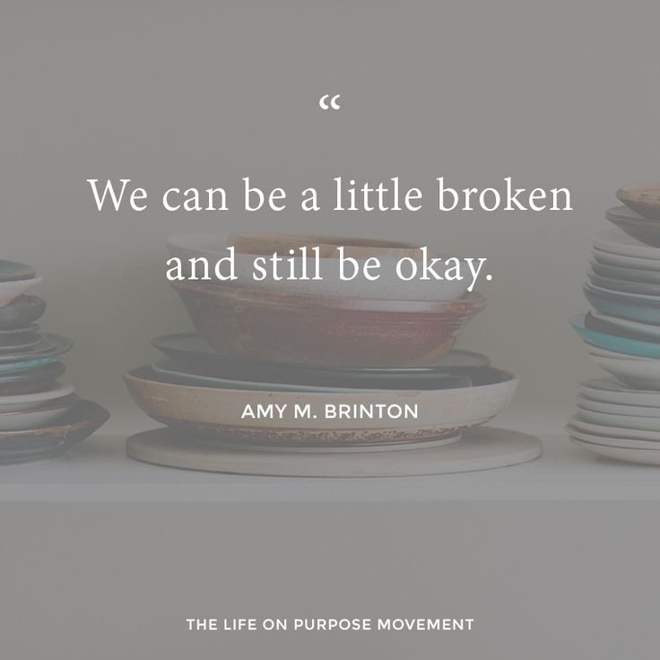 Broken and okay. <3 Get through the hard parts of motherhood with THIS in mind.