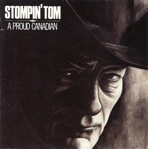 A Proud Canadian - Stompin' tom