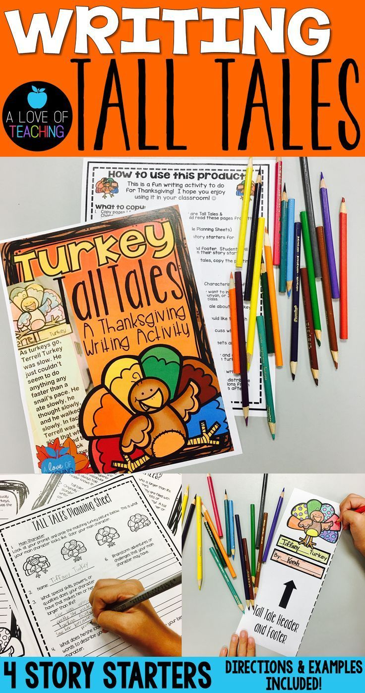 Writing Tall Tales: Turkey Tall Tales - A Thanksgiving Writing Activity for Students Makes a great Thanksgiving Bulletin Board!