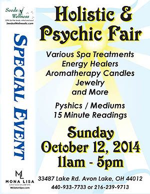Holistic & Psychic Fair on October 12 in Avon Lake, OH. Sponsored by Seeds of Wellness and Mona Lisa Cafe Eco Salon