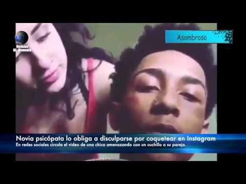 Novia psicópata lo obliga a disculparse por coquetear en Instagram | Not...