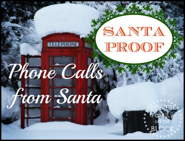 Santa Proof: 20 services (free and paid) where you can request a phone call from Santa or leave Santa a voicemail message! (Coolest Family on the Block)