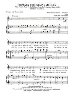 This is adorable! And the sheet music is free & a mp3 you can download of the arrangement. LOVE this!! Primary+Christmas+Medley+#1+(by+Judy+Checketts+Hatch+--+Primary+Children/Primary+Solo)
