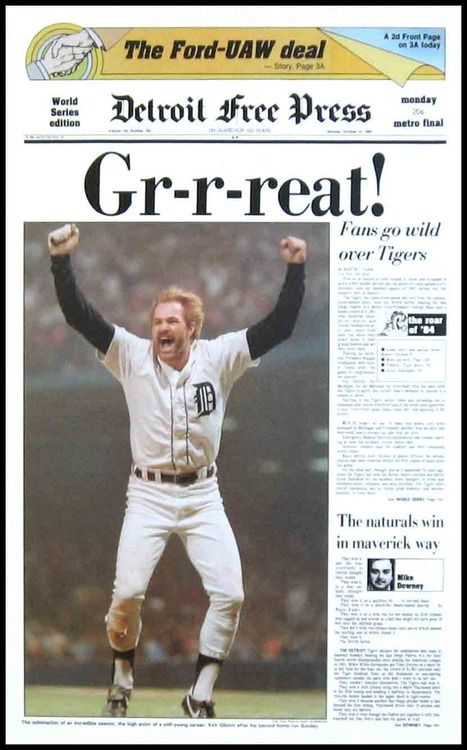 Kirk Gibson and the Tigers win the World Series in 1984.    Front page of the Detroit Free Press.