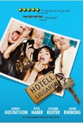 Recension av Hotelliggaren med Johan Rheborg, Peter Haber, Robert Gustafsson och Suzanne Reuter