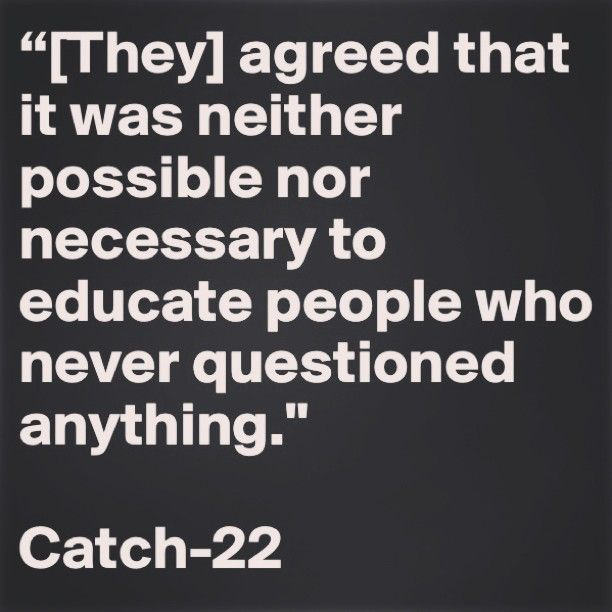 Catch 22. -–. Great book!