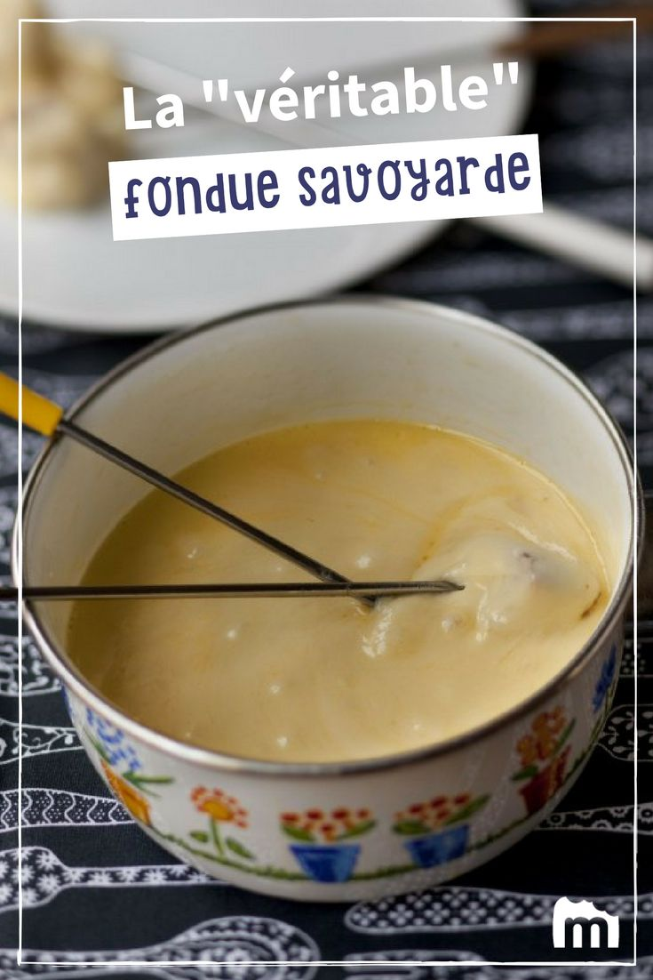 Véritable Fondue savoyarde #fondue #savoie #fromage #Marmiton #recette