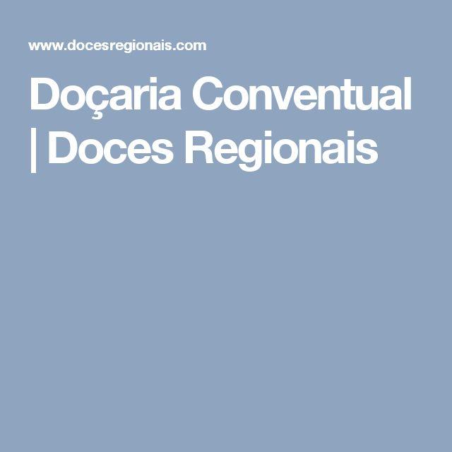 Doçaria Conventual | Doces Regionais