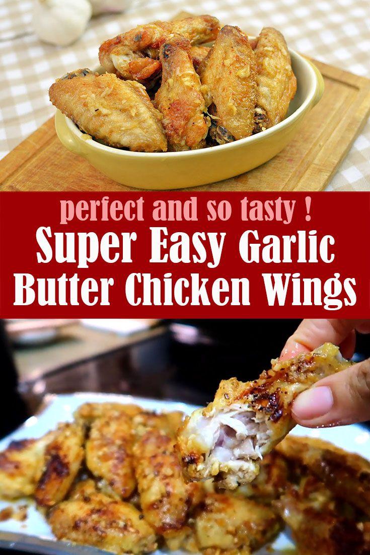 Super Easy Garlic Butter Chicken Wings In 2020 Garlic Butter Chicken Butter Chicken Chicken Wing Recipes