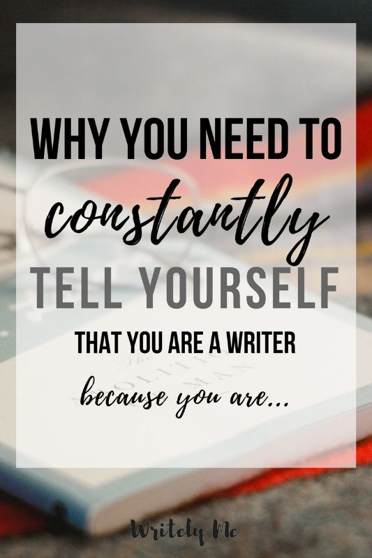 4964 best epic writing life tips tricks resources for writers why you need to constantly tell yourself that you are a writer on writing fandeluxe Image collections