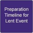Preparation intergenerational lent event