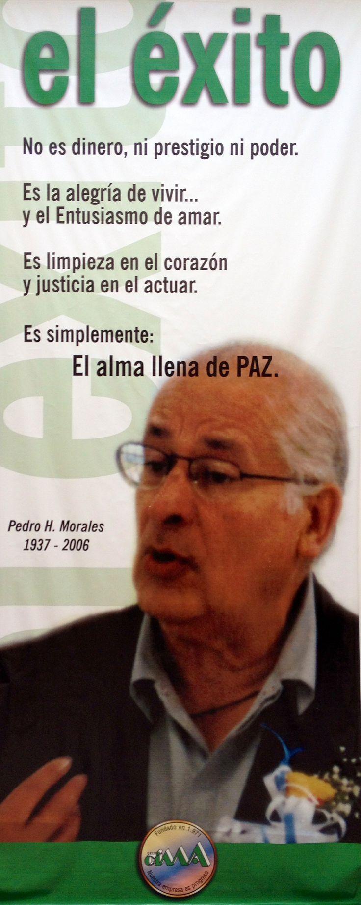 La esencia de nuestro fundador el Maestro Pedro H. Morales G. reflejada en su pensamiento