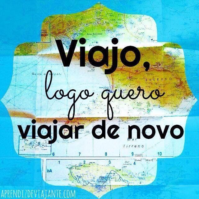 Quero viajar sempre!