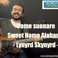 Lezioni di chitarra:come suonare Sweet Home Alabama