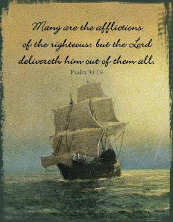 Many are the afflictions of the righteous: but the Lord delivereth him out of them all. ~Psalm 34:19