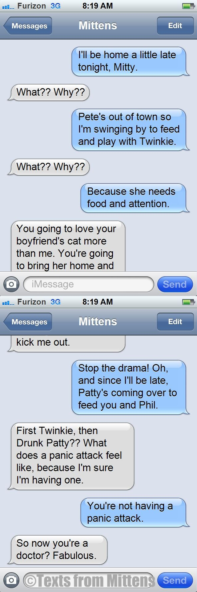 NEW Daily Texts from Mittens: The Panic Attack Edition  More Mittens: http://textsfrommittens.com/