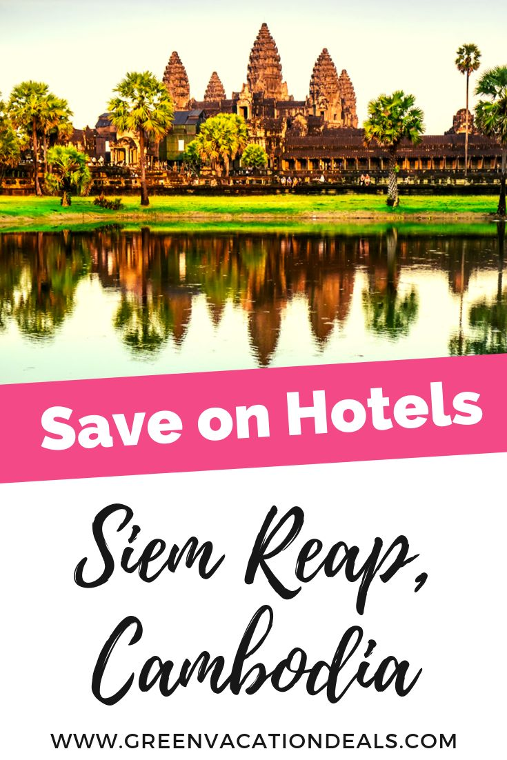 Save on Hotels in Siem Reap, Cambodia