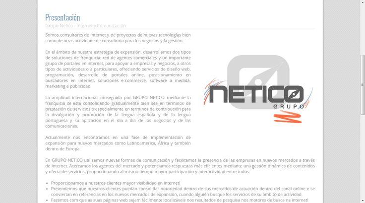 #disenoweb #disenografico #webmarketing Grupo Netico - Internet y Comunicación Netico Somos consultores de internet y de proyectos de nuevas tecnologías bien como de otras actividade de consultoria para los negocios y la gestión.
