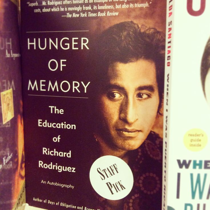 richard rodriguez hunger for memory essay A summary of hunger of memory, the education of richard rodriguez richard rodriguez, hunger of memory, immigrants, immigration sign up to view the complete essay.