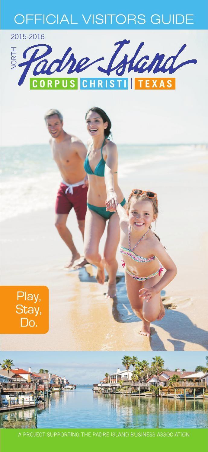 PadreIslandVisitorsGuide2015  A complete guide to North Padre Island in Corpus Christi, Texas