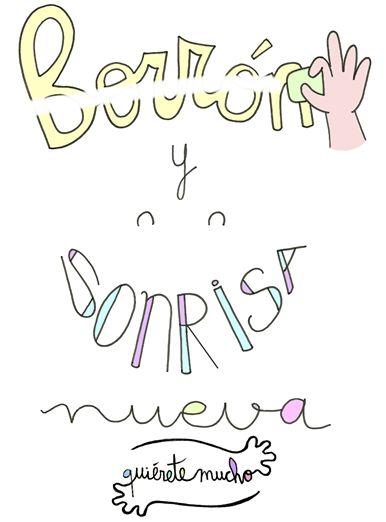 Láminas Positivas de QuiéreteMucho: Borrón y sonrisa nueva :) ----} (pineado por @PabloCoraje) #Citas #Frases #Quotes