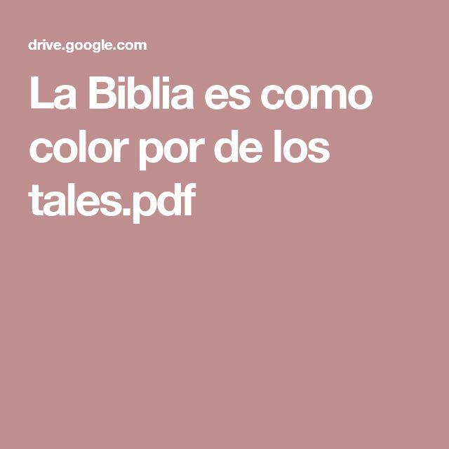 La Biblia es como color por de los tales.pdf