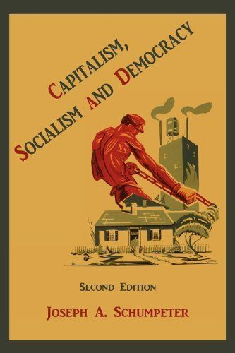 Capitalism, Socialism and Democracy by Joseph Alois Schumpeter, http://www.amazon.co.uk/dp/189139651X/ref=cm_sw_r_pi_dp_raI2tb0TJAD5S