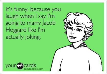 describes my life in so few words. Jacob Hoggard <3