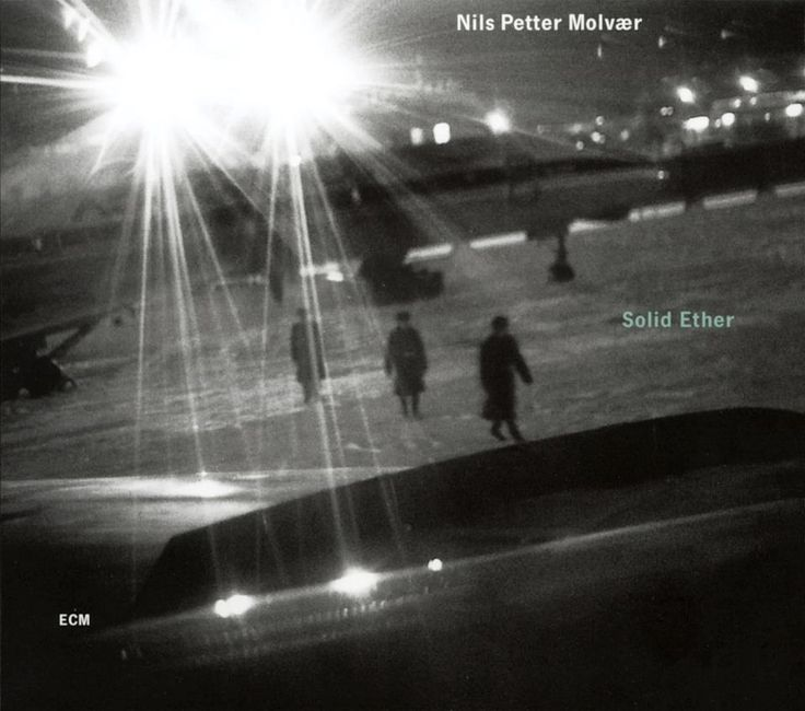 1722 Nils Petter Molvær - Solid Ether