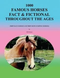 1000 Famous Horses Fact and Fictional Throughout the Ages (Not Race Horses and Not Show Jumping Horses) free download by Fjh Glover ISBN: 9781456885298 with BooksBob. Fast and free eBooks download.  The post 1000 Famous Horses Fact and Fictional Throughout the Ages (Not Race Horses and Not Show Jumping Horses) Free Download appeared first on Booksbob.com.